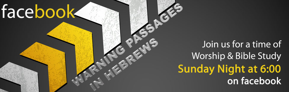 Warning Passages in Hebrews