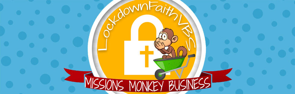 Lockdown Faith VBS 2020